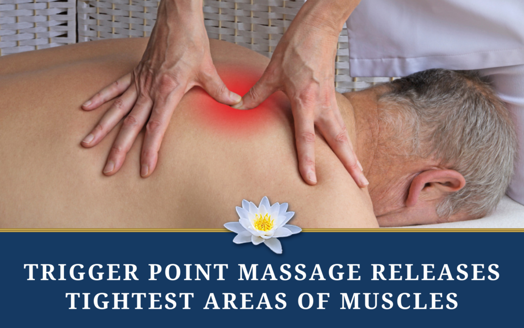 Trigger Point Massage Releases the Tightest Areas of Your Muscle