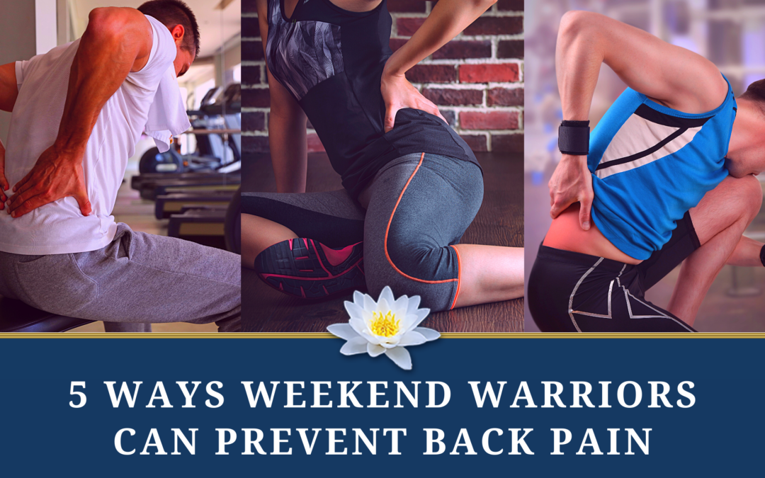 5 Ways Weekend Warriors Can Prevent Back Pain