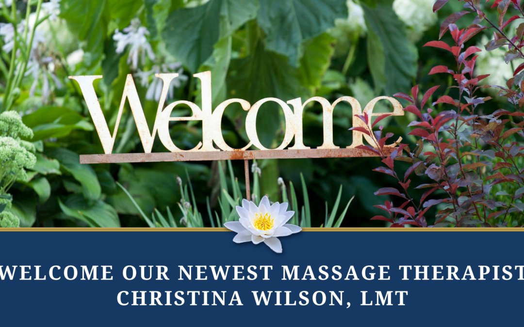 Welcome Our Newest Massage Therapist!